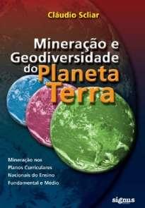 MINERACAO E GEODVERSIDADE NO PLANETA TERRA