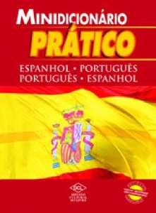 MINIDICIONARIO PRATICO DE ESPANHOL