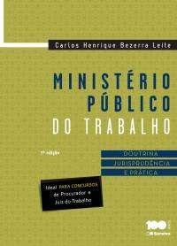 MINISTERIO PUBLICO DO TRABALHO - DOUTRINA JURISPRUDENCIA E PRATICA