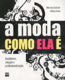 MODA COMO ELA E, A