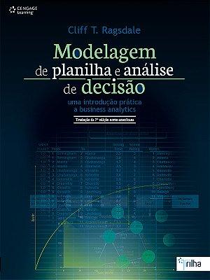 MODELAGEM DE PLANILHA E ANALISE DE DECISAO  - UMA INTRODUCAO PRATICA A BUSI