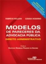 MODELOS DE PARECERES DA ADVOCACIA PUBLICA - DIREITO ADMINISTRATIVO