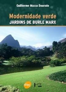 MODERNIDADE VERDE - JARDIM DE BURLE MARX