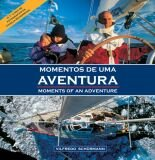 MOMENTOS DE UMA AVENTURA - MOMENTS OF AN ADVENTURE
