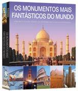 MONUMENTOS MAIS FANTASTICOS DO MUNDO, OS