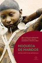 MOQUECA DE MARIDOS: MITOS EROTICOS INDIGENAS