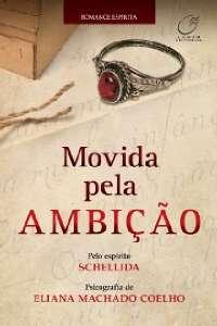 MOVIDA PELA AMBICAO