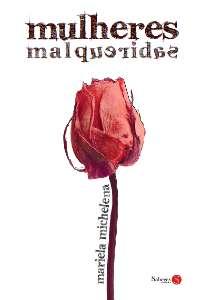 MULHERES MALQUERIDAS