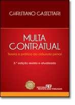 MULTA CONTRATUAL - TEORIA E PRATICA DA CLAUSULA PENAL