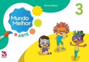 MUNDO MELHOR - ARTE - 3 ANO