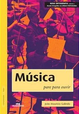 MUSICA - PARE PARA OUVIR