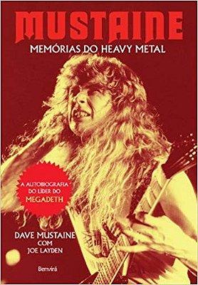 MUSTAINE - MEMORIAS DO HEAVY METAL