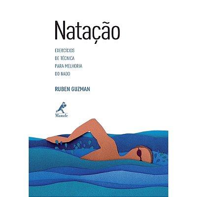 NATACAO - EXERCICIOS DE TECNICA PARA MELHORIA DO NADO