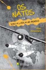 NATOS, OS - DEU A LOUCA NO MUNDO - VOL. II