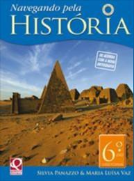 NAVEGANDO PELA HISTORIA - 6 ANO - COL.NAVEGANDO PELA HISTORIA