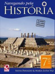 NAVEGANDO PELA HISTORIA - 7 ANO - COL NAVEGANDO PELA HISTORIA