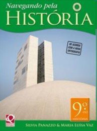 NAVEGANDO PELA HISTORIA - 9 ANO - COL. NAVEGANDO PELA HISTORIA