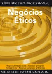 NEGOCIOS ETICOS - SERIE SUCESSO PROFISSIONAL