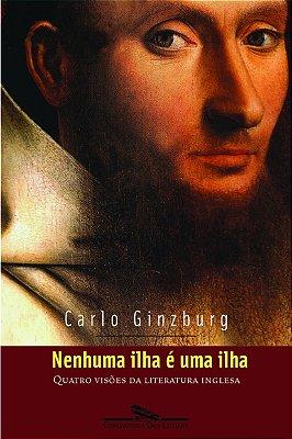 NENHUMA ILHA E UMA ILHA - QUATRO VISOES DA LITERATURA INGLESA
