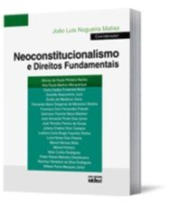 NEOCONSTITUCIONALISMO E DIREITOS FUNDAMENTAIS