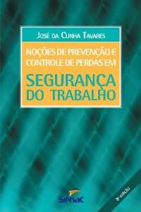 NOCOES DE PREVENCAO E CONTROLE DE PERDAS EM SEGURANCA DO TRABALHO