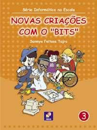 NOVAS CRIACOES COM O BITS - VOL. 3