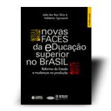 NOVAS FACES DA EDUCACAO SUPERIOR NO BRASIL
