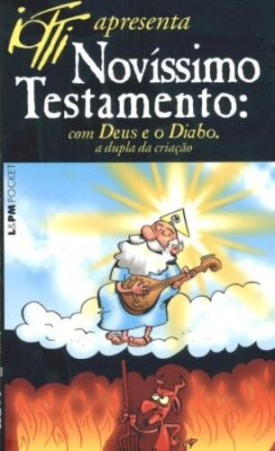 NOVISSIMO TESTAMENTO COM DEUS E O DIABO: A DUPLA DA CRIACAO