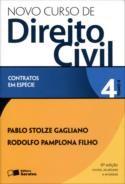 NOVO CURSO DE DIREITO CIVIL - CONTRATOS EM ESPECIE - VOL. 4 - TOMO II