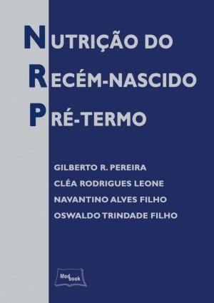 NUTRICAO DO RECEM-NASCIDO PRE-TERMO