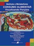 NUTRICAO E METABOLISMO - CONSUMO ALIMENTAR - VISUALIZANDO PORCOES