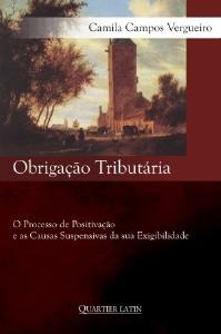 OBRIGACAO TRIBUTARIA - O PROCESSO DE POSITIVACAO - E AS CAUSAS SUSPENSIVAS