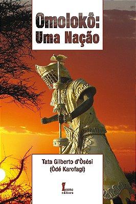 OMOLOKO: UMA NACAO