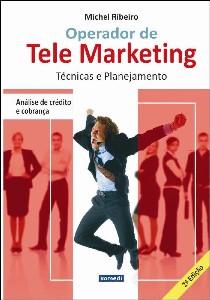 OPERADOR DE TELEMARKETING - TECNICAS E PLANEJAMENTO