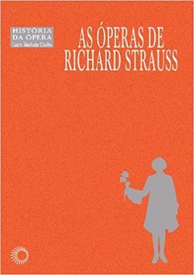 OPERAS DE RICHARD STRAUSS, AS