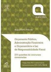 ORCAMENTO PUBLICO, ADMINISTRACAO FINANCEIRA E ORCAMENTARIA E LEI DE RESPONS