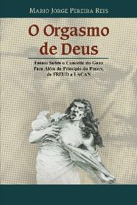 ORGASMO DE DEUS, O