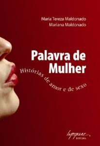 PALAVRA DE MULHER - HISTORIAS DE AMOR E DE SEXO