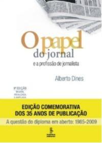 PAPEL DO JORNAL E A PROFISSAO DE JORNALISTA, O
