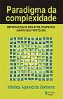 PARADIGMA DA COMPLEXIDADE - METODOLOGIA DE PROJETO, CONTRATOS DIDATICOS E P