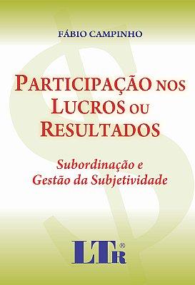 PARTICIPACAO NOS LUCROS OU RESULTADOS - SUBORDINACAO E GESTAO DA SUBJETIVID