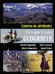 PASSAPORTE PARA GEOGRAFIA - CADERNO DE ATIVIDADES - VOL. 3 - 8 ANO - 7 SERI
