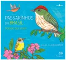 PASSARINHOS DO BRASIL: POEMAS QUE VOAM