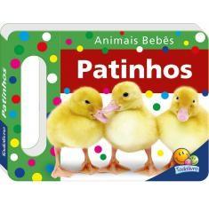 PATINHOS - COL. ANIMAIS BEBES - UM LIVRO COM ALCA