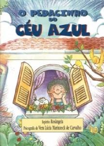 PEDACINHO DO CEU AZUL, O