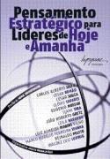PENSAMENTO ESTRATEGICO PARA LIDERES DE HOJE E AMANHA