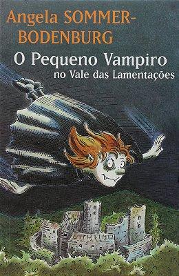 PEQUENO VAMPIRO NO VALE DAS LAMENTACOES, O