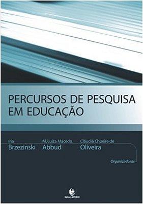 PERCURSOS E PESQUISA EM EDUCACAO