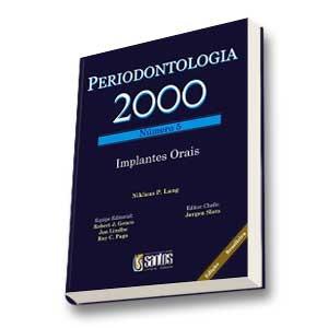 PERIODONTOLOGIA 2000 NUMERO 5 - IMPLANTES ORAIS
