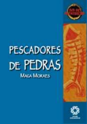 PESCADORES DE PEDRAS - COL. DIA DE AVENTUREIROS